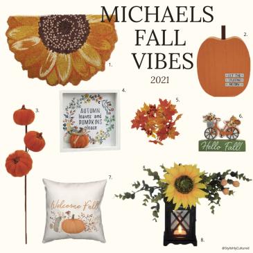 Michaels Fall decor Vibes 2021